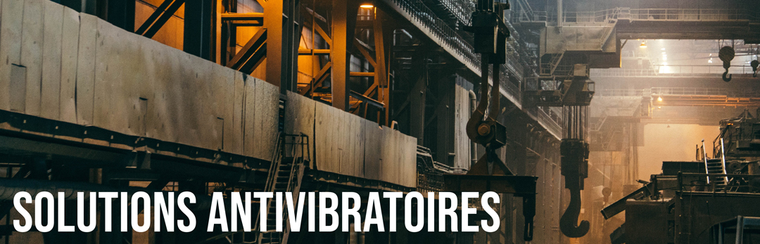 Solutions Antivibratoires